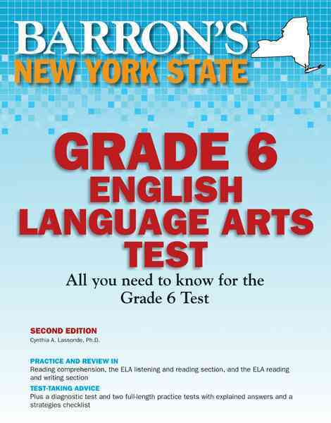 Barron's New York State Grade 6 English Language Arts Test By Lassonde, Cynthia