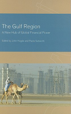 The Gulf Region By Nugee, John (EDT)/ Subacchi, Paola (EDT)